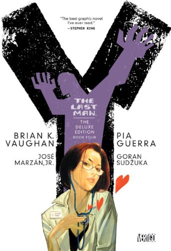 Y: the Last Man: Deluxe Edition Book Four   2008 9781401228880 Front Cover