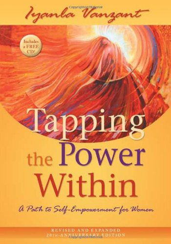 Tapping the Power Within A Path to Self-Empowerment for Women 20th 2008 (Anniversary) 9781401921880 Front Cover