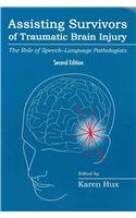 Assisting Survivors of Traumatic Brain Injury The Role of Speech-Language Pathologists 2nd 2011 edition cover