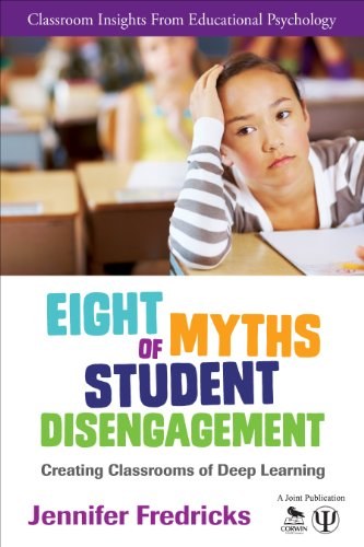 Eight Myths of Student Disengagement Creating Classrooms of Deep Learning  2014 edition cover