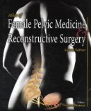 Atlas of Female Pelvic Medicine and Reconstructive Surgery  2nd 2008 9781573402880 Front Cover
