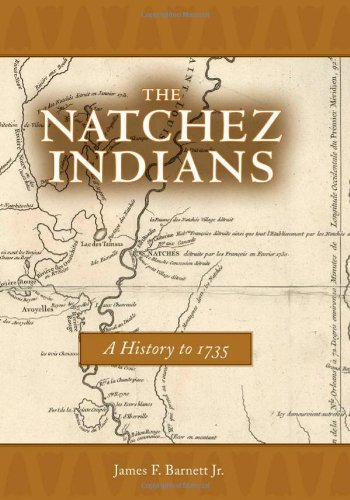Natchez Indians A History To 1735  2007 9781578069880 Front Cover
