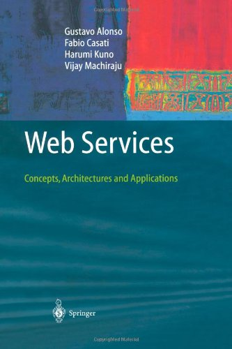 Web Services Concepts, Architectures and Applications  2004 edition cover