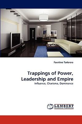 Trappings of Power, Leadership and Empire N/A 9783838367880 Front Cover