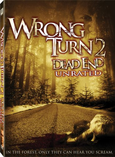 Wrong Turn 2: Dead End (Unrated) System.Collections.Generic.List`1[System.String] artwork