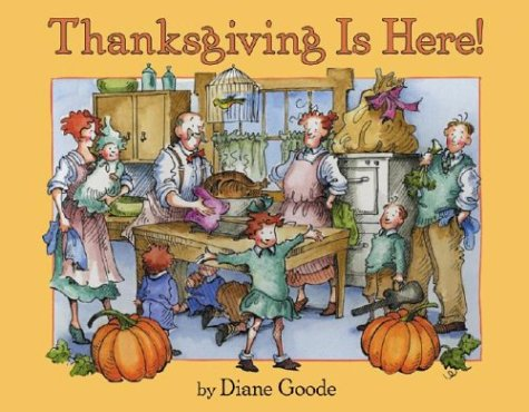 Thanksgiving Is Here!   2003 9780060515881 Front Cover
