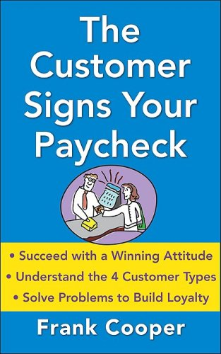 Customer Signs Your Paycheck   2010 9780071632881 Front Cover