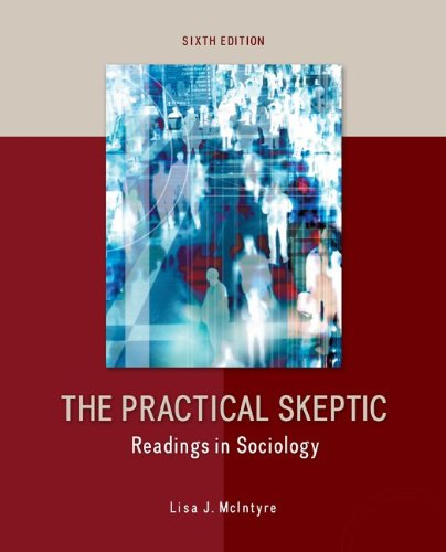 Practical Skeptic: Readings in Sociology  6th 2014 edition cover