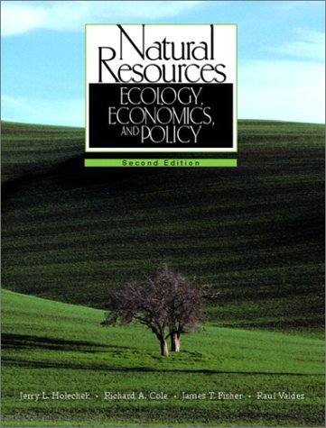 Natural Resources Ecology, Economics, and Policy 2nd 2003 (Revised) edition cover