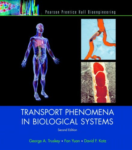 Transport Phenomena in Biological Systems  2nd 2009 edition cover