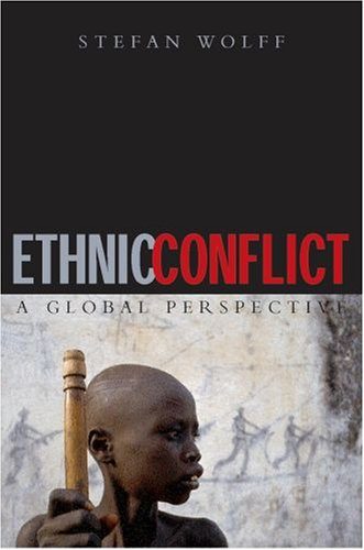 Ethnic Conflict A Global Perspective  2007 edition cover