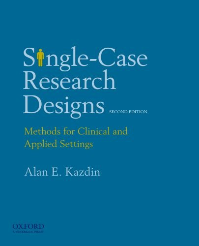 Single-Case Research Designs Methods for Clinical and Applied Settings 2nd 2011 edition cover
