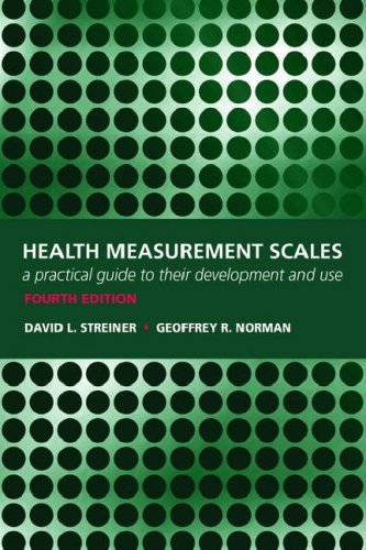 Health Measurement Scales A Practical Guide to Their Development and Use 4th 2008 edition cover