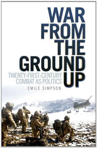 War from the Ground Up Twenty-First Century Combat As Politics N/A edition cover