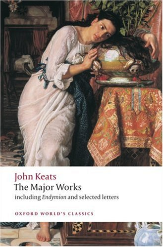 Major Works Including Endymion, the Odes and Selected Letters  2008 edition cover