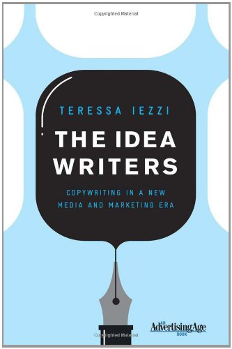 Idea Writers Copywriting in a New Media and Marketing Era  2010 edition cover
