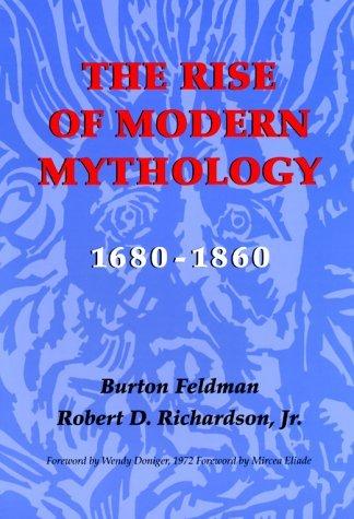 Rise of Modern Mythology, 1680-1860   2000 9780253201881 Front Cover