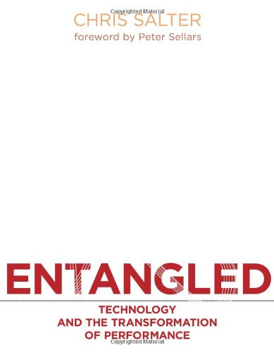 Entangled Technology and the Transformation of Performance  2010 edition cover