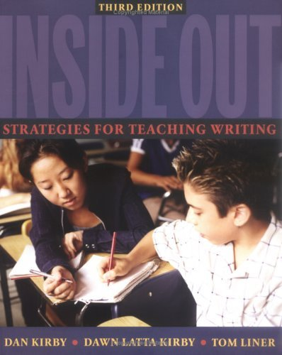 Inside Out, Third Edition Strategies for Teaching Writing 3rd 2003 (Revised) edition cover