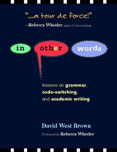 In Other Words Lessons on Grammar, Code-Switching, and Academic Writing  2009 edition cover