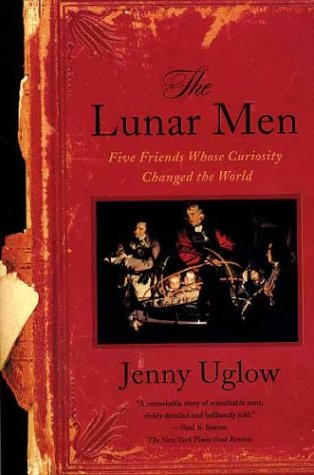 Lunar Men Five Friends Whose Curiosity Changed the World N/A 9780374528881 Front Cover