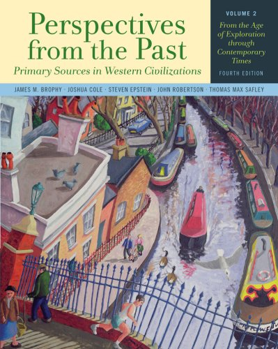 Perspectives from the Past Primary Sources in Western Civilizations - From the Ancient near East Through the Age of Absolutism 4th 2009 edition cover