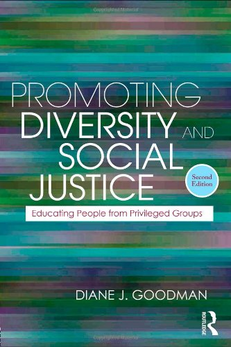 Promoting Diversity and Social Justice Educating People from Privileged Groups 2nd 2011 edition cover