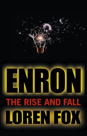 Enron The Rise and Fall  2002 9780471478881 Front Cover