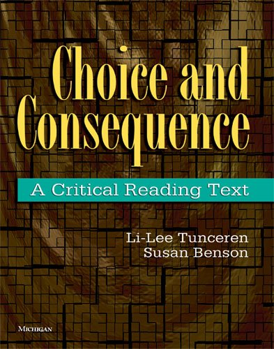 Choice and Consequence A Critical Reading Text N/A 9780472033881 Front Cover