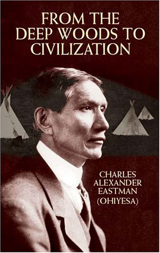 From the Deep Woods to Civilization   2003 edition cover