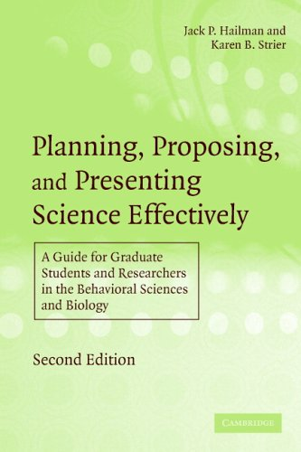 Planning, Proposing, and Presenting Science Effectively A Guide for Graduate Students and Researchers in the Behavioral Sciences and Biology 2nd 2006 (Revised) edition cover