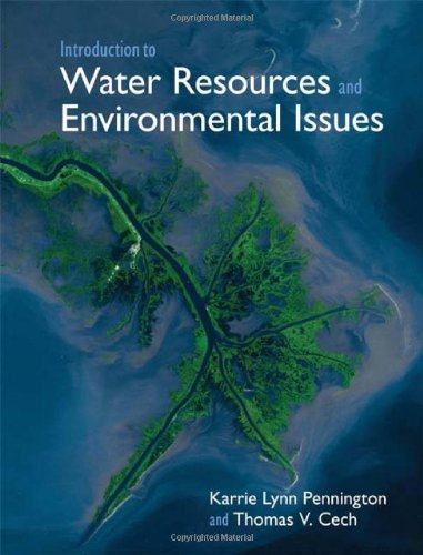 Introduction to Water Resources and Environmental Issues   2010 edition cover