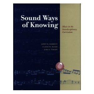Sound Ways of Knowing : Music in the Interdisciplinary Classroom 1st 1997 edition cover