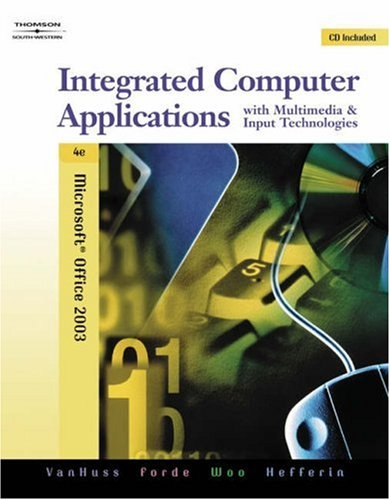 Integrated Computer Applications with Multimedia and Input Technologies  4th 2006 (Revised) 9780538728881 Front Cover