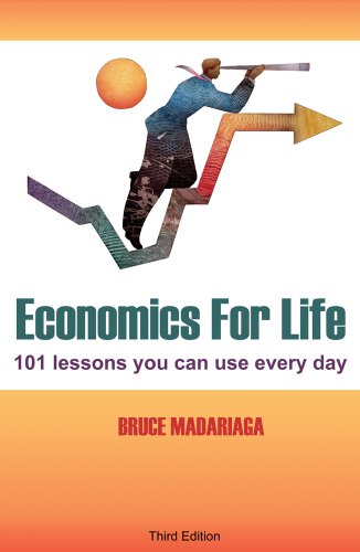 Economics for Life 101 Lessons You Can Use Every Day! 3rd 2010 edition cover