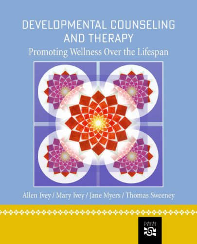 Developmental Counseling and Therapy Promoting Wellness over the Lifespan 2nd 2005 edition cover