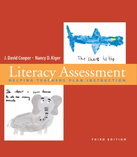 Literacy Assessment Helping Teachers Plan Instruction 3rd 2008 9780618794881 Front Cover