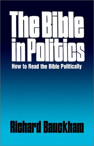 Bible in Politics How to Read the Bible Politically N/A 9780664250881 Front Cover