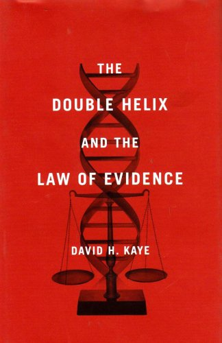 Double Helix and the Law of Evidence   2010 9780674035881 Front Cover