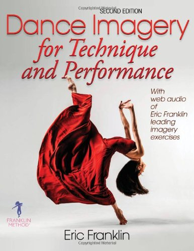 Dance Imagery for Technique and Performance - 2nd Edition  2nd 2013 edition cover