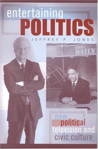 Entertaining Politics New Political Television and Civic Culture  2004 9780742530881 Front Cover