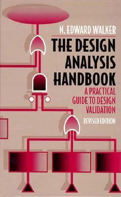 Design Analysis Handbook A Practical Guide to Design Validation 2nd 1998 (Revised) 9780750690881 Front Cover