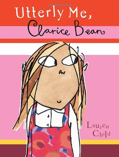 Utterly Me, Clarice Bean   2002 (Reprint) edition cover