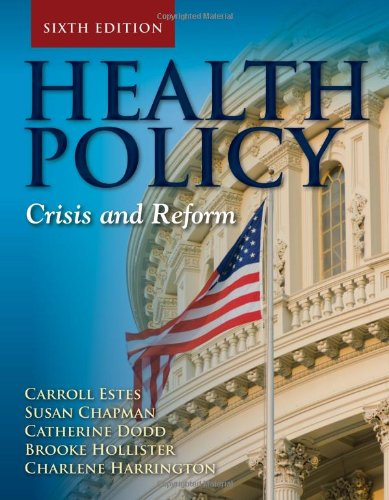 Health Policy Crisis and Reform 6th 2013 (Revised) edition cover