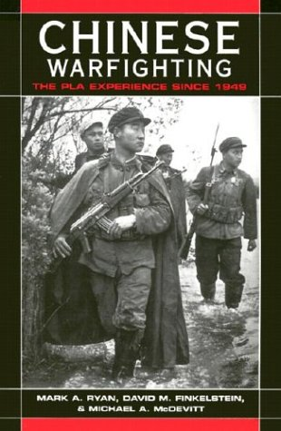 Chinese Warfighting The PLA Experience since 1949  2004 edition cover