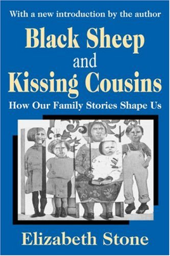 Black Sheep and Kissing Cousins How Our Family Stories Shape Us  2004 edition cover