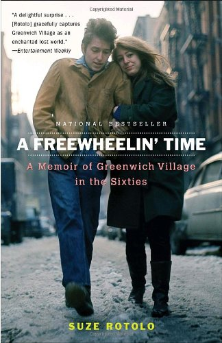 Freewheelin' Time A Memoir of Greenwich Village in the Sixties N/A edition cover