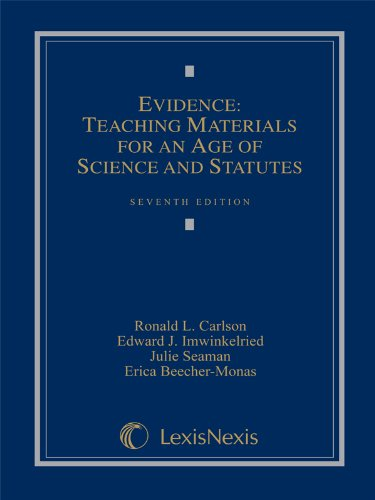 Evidence Teaching Materials for an Age of Science and Statutes 7th 2012 edition cover