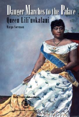 Danger Marches to the Palace: Queen Lili'uokalani  1998 edition cover