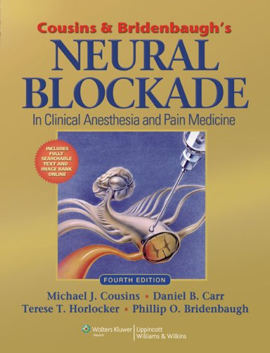 Neural Blockade In Clinical Anesthesia and Pain Medicine 4th 2009 (Revised) edition cover